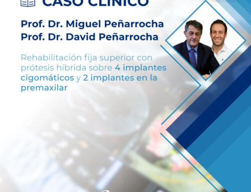 Caso clínico | Dr. Miguel Peñarrocha y Dr David Peñarrocha