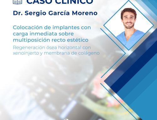 Caso clínico | Dr. Sergio García Moreno